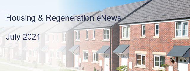 Housing & Regeneration eNews  July 2021