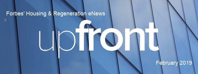 Forbes' Housing & Regeneration eNews  February 2019