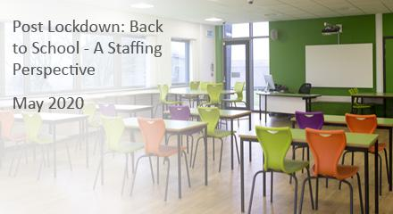 Post Lockdown: Back to School - A Staffing Perspective - Play video